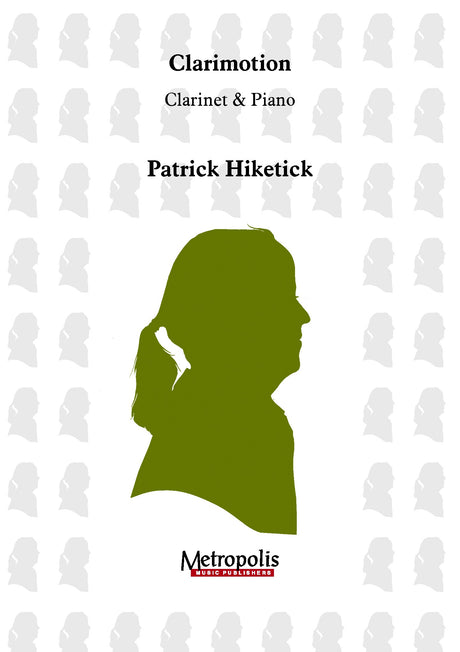 Hiketick - Clarimotion (Clarinet and Piano) - CP7294EM