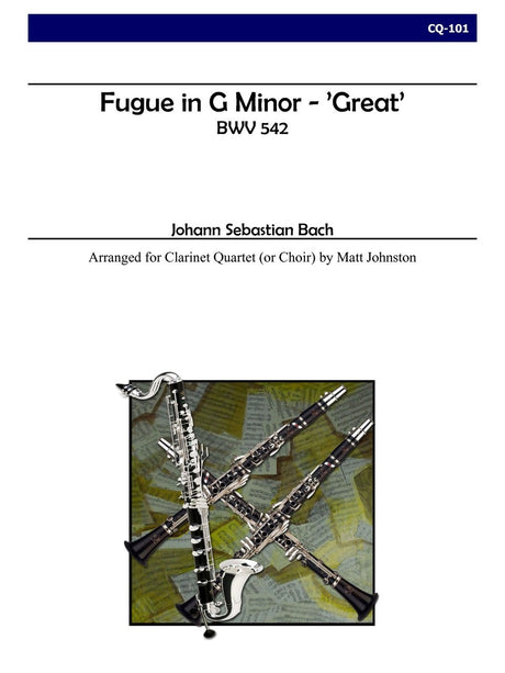 Bach (arr. Johnston) - Fugue in G minor - 'Great' for Clarinet Quartet - CQ101