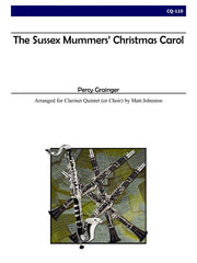 Grainger (arr. Johnston) - The Sussex Mummers' Christmas Carol - CQ110