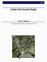Wagner (arr. Craig) - Under the Double Eagle (Clarinet Quartet) - CQ12