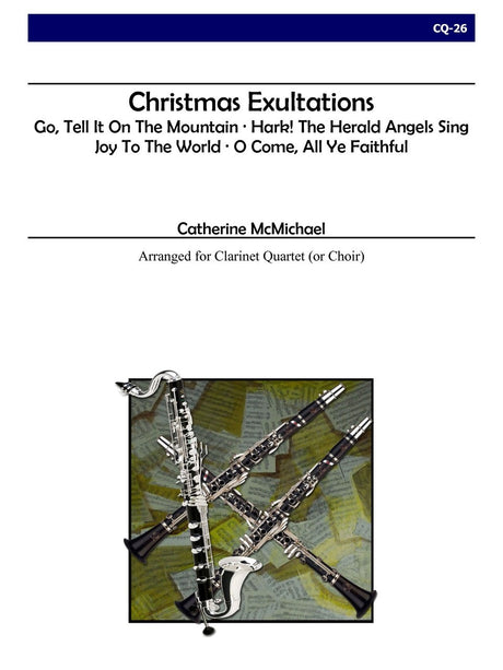 McMichael - Christmas Exultations (Clarinet Quartet) - CQ26