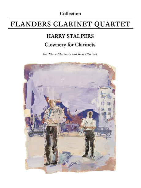 Stalpers - Clownery for Clarinets (Clarinet Quartet) - CQ6008EM