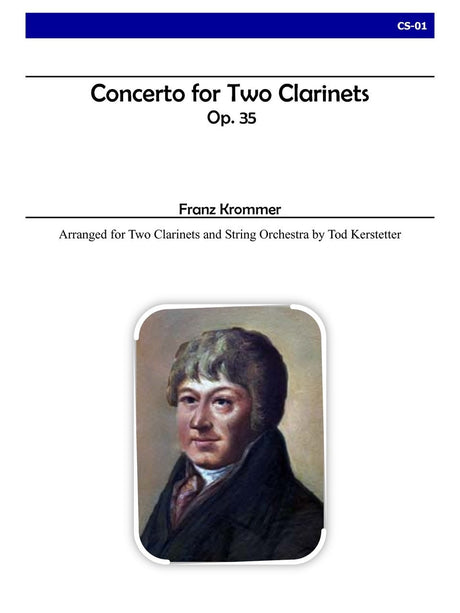 Krommer (arr. Kerstetter) - Concerto for Two Clarinets, Op. 35 - CS01