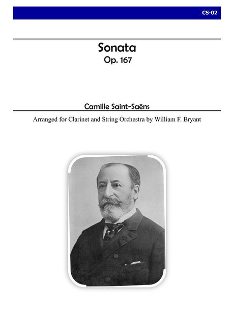 Saint-Saens (arr. Bryant) - Sonata for Clarinet and String Orchestra - CS02