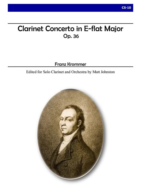 Krommer (ed. Johnston) - Concerto for Clarinet in E-flat Major, Op. 36 (Orchestra) - CS10
