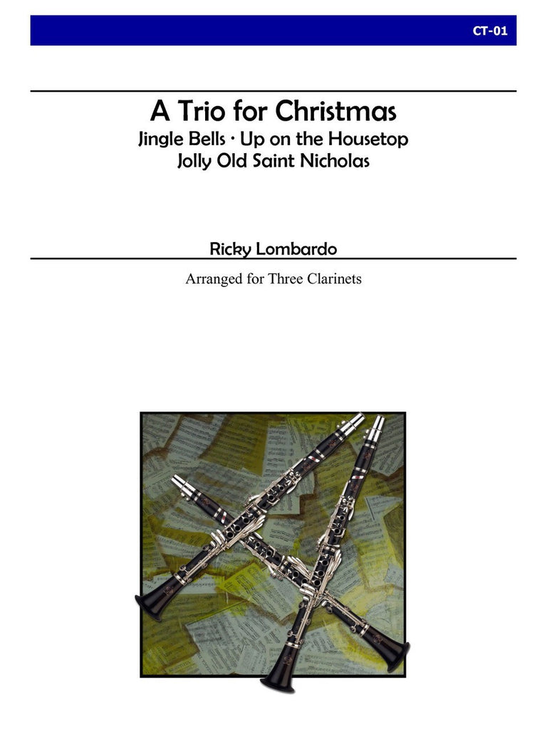 Lombardo - A Trio for Christmas (Clarinet) - CT01