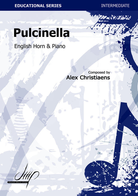 Christiaens - Pulcinella (English Horn and Piano) - EHP110124DMP