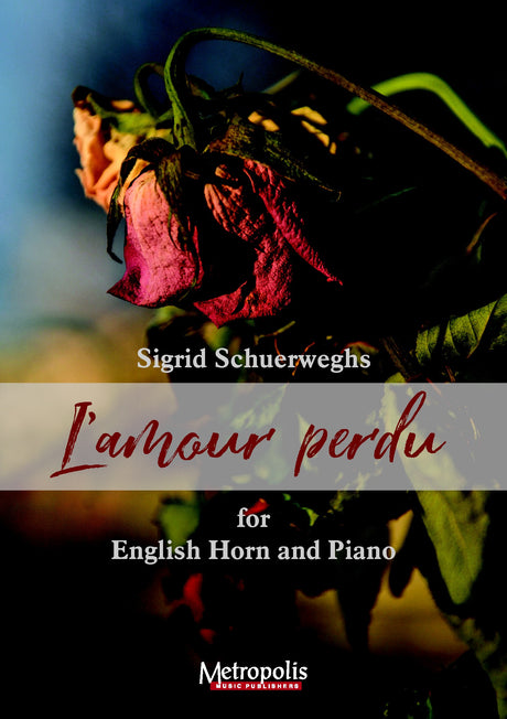 Schuerweghs - L'amour Perdu for English Horn and Piano - EHP7344EM