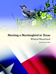 Westerlinck - Meeting a Mockingbird in Texas (Solo Piccolo) - P6217EM