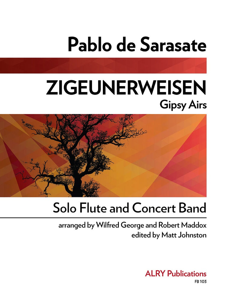 Sarasate (arr. Maddox/George) - Zigeunerweisen (Solo Flute and Concert Band) - FB103