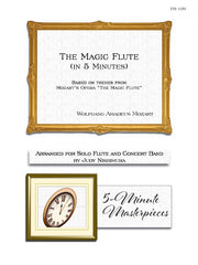 Nishimura - The Magic Flute in 5 Minutes (Solo Flute and Concert Band) - FB109