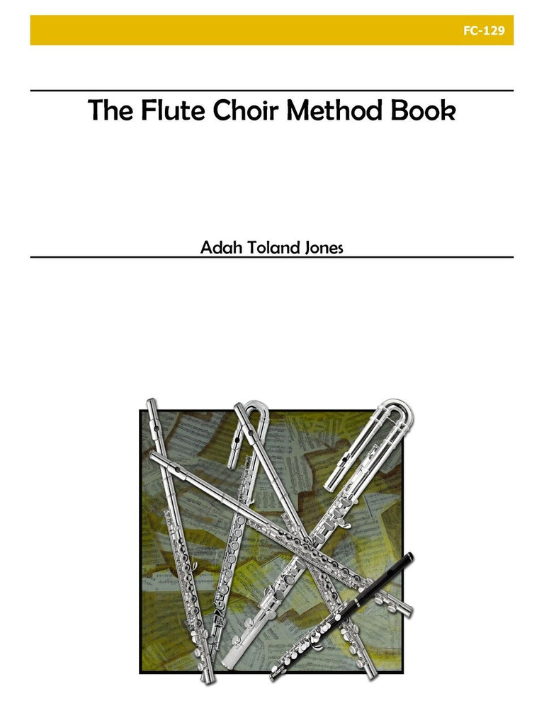 Jones (Mosello) - The Flute Choir Method Book - FC129