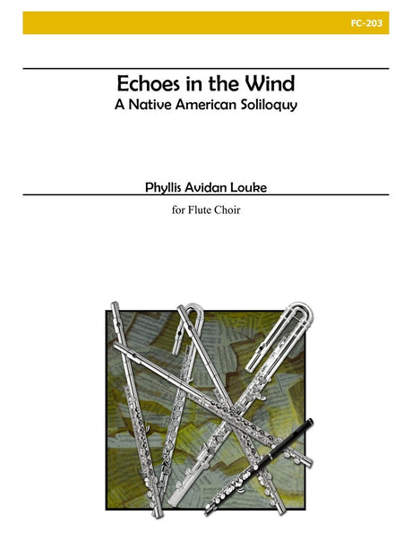 Louke - Echoes in the Wind: A Native American Soliloquy (Flute Choir) - FC203