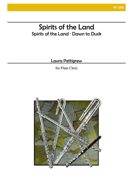Pettigrew - Spirits of the Land for Flute Choir - FC206