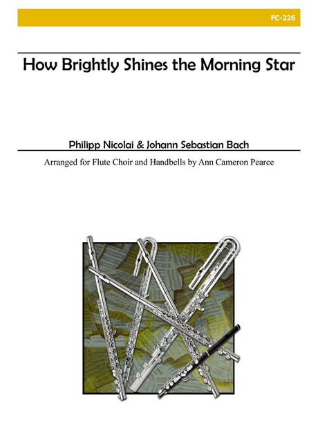 Bach (arr. Pearce) - How Brightly Shines the Morning Star - FC226