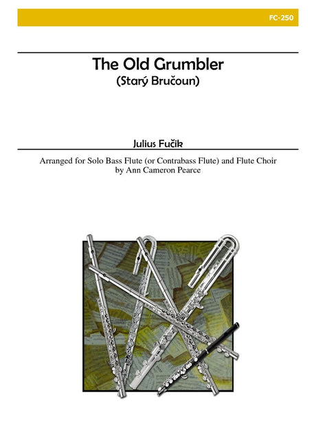 Fucik (arr. Pearce) - The Old Grumbler - FC250
