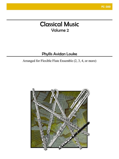 Louke - Classical Music, Volume 2 (Flexible Flute Ensemble) - FC300