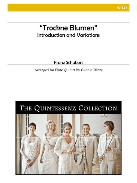 Schubert (arr. Hinze) - Trockne Blumen - Introduction and Variations - FC324