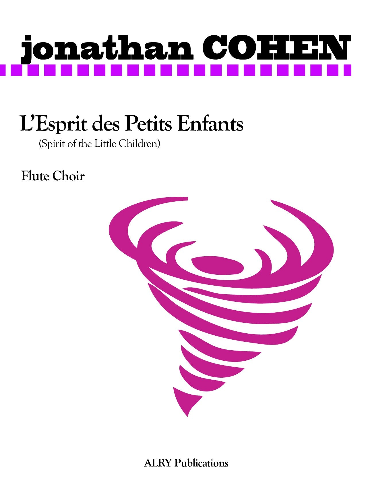 Cohen, J :: L'Esprit des Petits Enfants [Spirit of the Little Children]