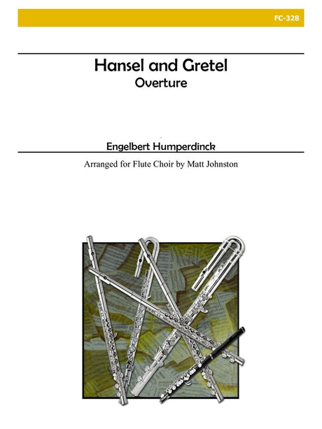 Humperdinck (arr. Johnston) - Overture to 'Hansel and Gretel' for Flute Choir - FC328