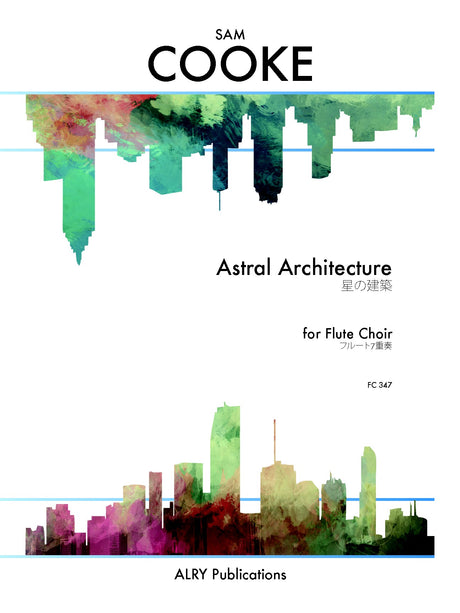 Cooke - Astral Architecture for Flute Choir - FC347