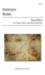 Barr - Sacrifice for Flute Choir and Percussionist - FC419
