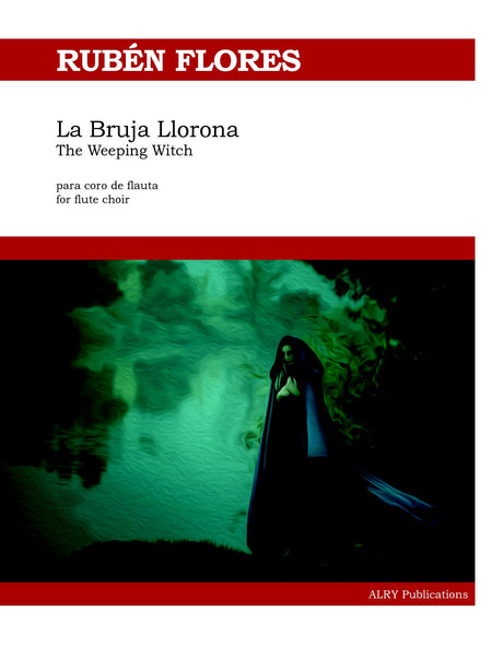 Flores - La Bruja Llorona (The Weeping Witch) - FC429