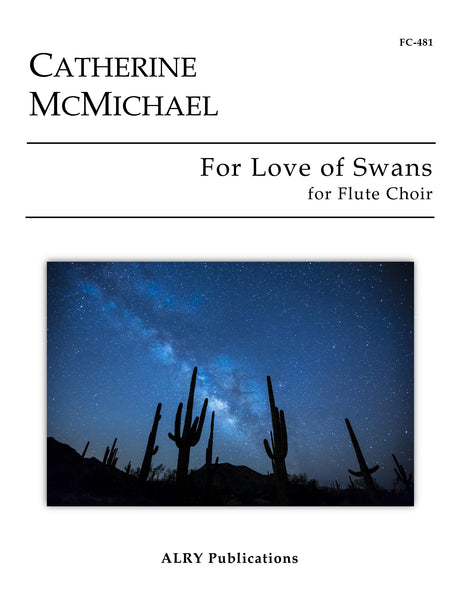 McMichael - For Love of Swans for Flute Choir - FC481