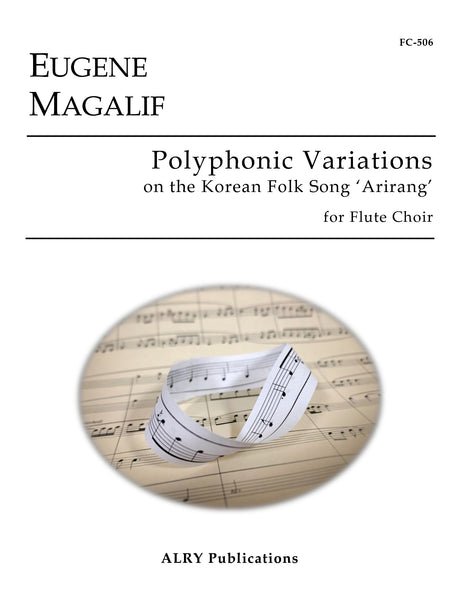Magalif - Polyphonic Variations on Arirang for Flute Choir - FC506