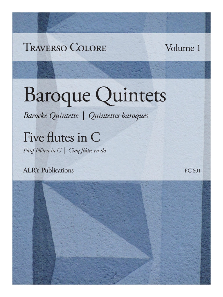 Traverso Colore, Volume 1 - Baroque Quintets - FC601