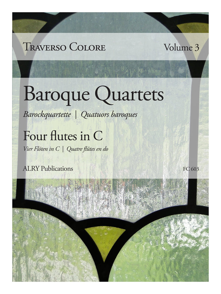 Traverso Colore, Volume 3 - Baroque Quartets - FC603