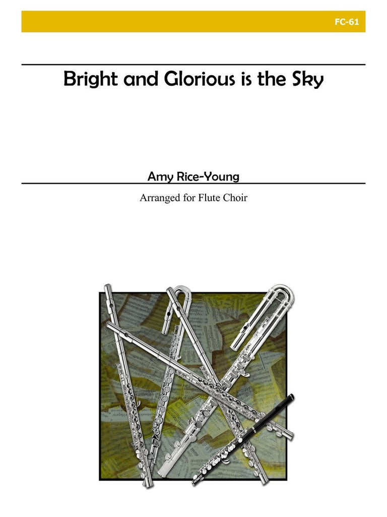 Rice-Young - Bright and Glorious Is the Sky - FC61