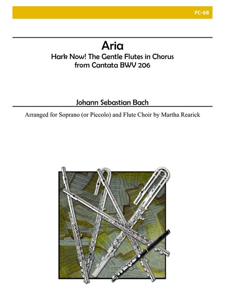 Bach - Aria from Cantata BWV 206 - Hark Now! The Gentle Flutes in Chorus - FC68