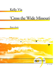 Via - 'Cross the Wide Missouri for Flute Choir - FC719NW