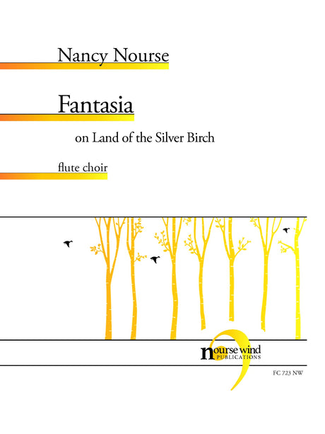 Nourse - Fantasia on Land of the Silver Birch for Flute Choir - FC723NW