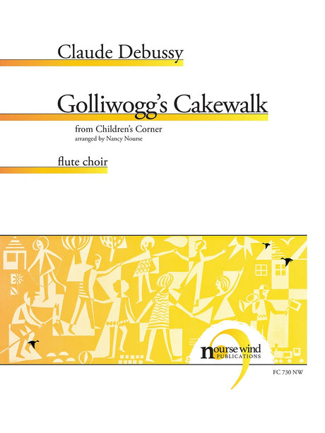 Debussy (arr. Nourse) - Golliwogg's Cakewalk for Flute Choir - FC730NW