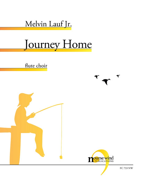 Lauf, Jr. - Journey Home for Flute Choir - FC733NW