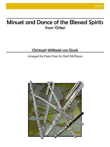 Gluck - Minuet and Dance of the Blessed Spirits (Flute Choir) - FC73