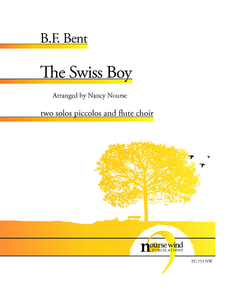 Bent, B.F. (arr. Nourse) - The Swiss Boy for Two Piccolos and Flute Choir - FC753NW