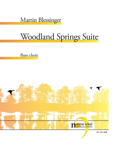 Blessinger - Woodland Springs Suite for Flute Choir - FC761NW