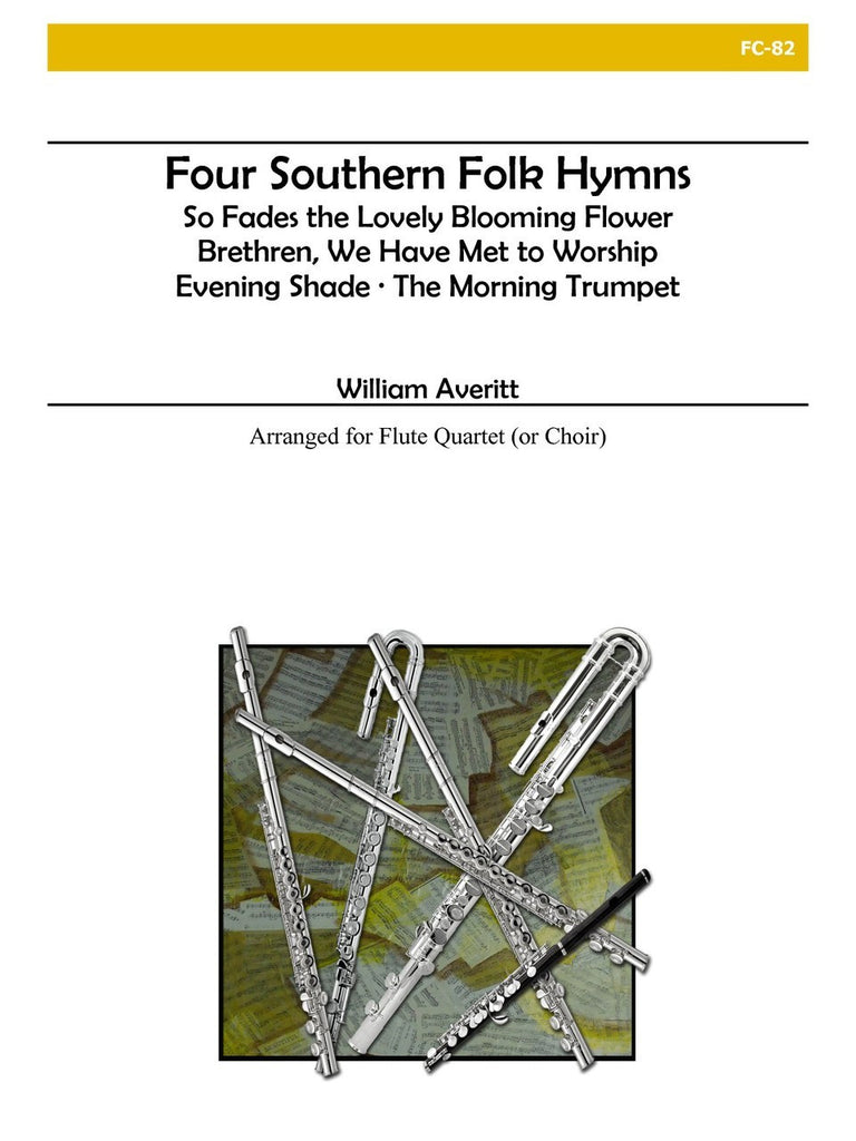 Averitt - A Sacred Collection, Vol. III: Four Southern Folk Hymns - FC82