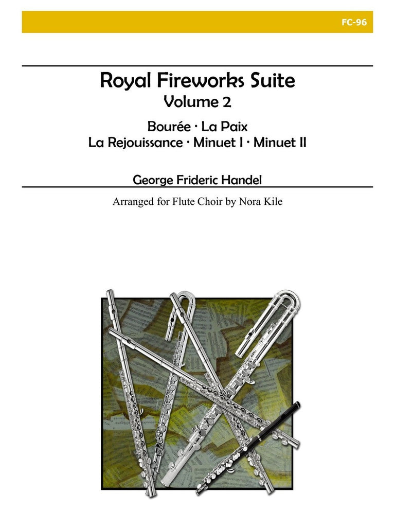 Handel (arr. Kile) - Royal Fireworks Suite, Vol. 2 - FC96