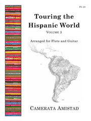 Camerata Amistad - Touring the Hispanic World, Vol. 3 (Flute and Guitar) - FG20
