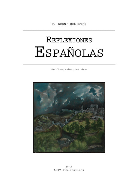 Register - Reflexiones Espanolas for Flute, Guitar, and Piano - FG40