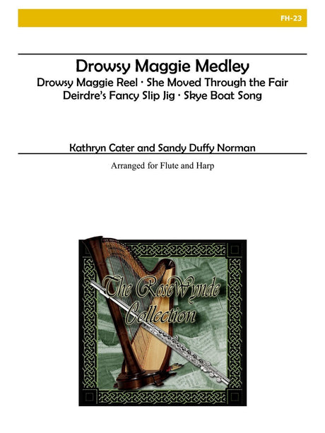 Cater & Norman - Drowsy Maggie Medley - FH23