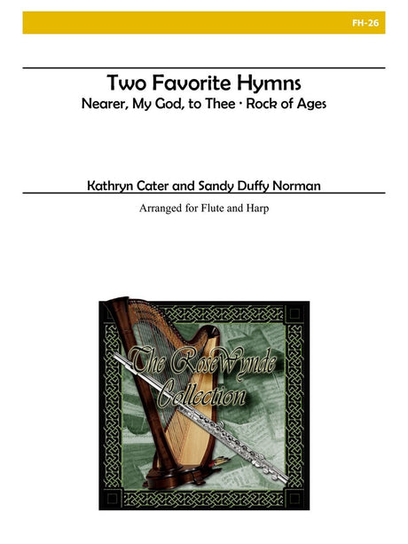 Cater & Norman - Two Favorite Hymns (Nearer My God and Rock of Ages) - FH26