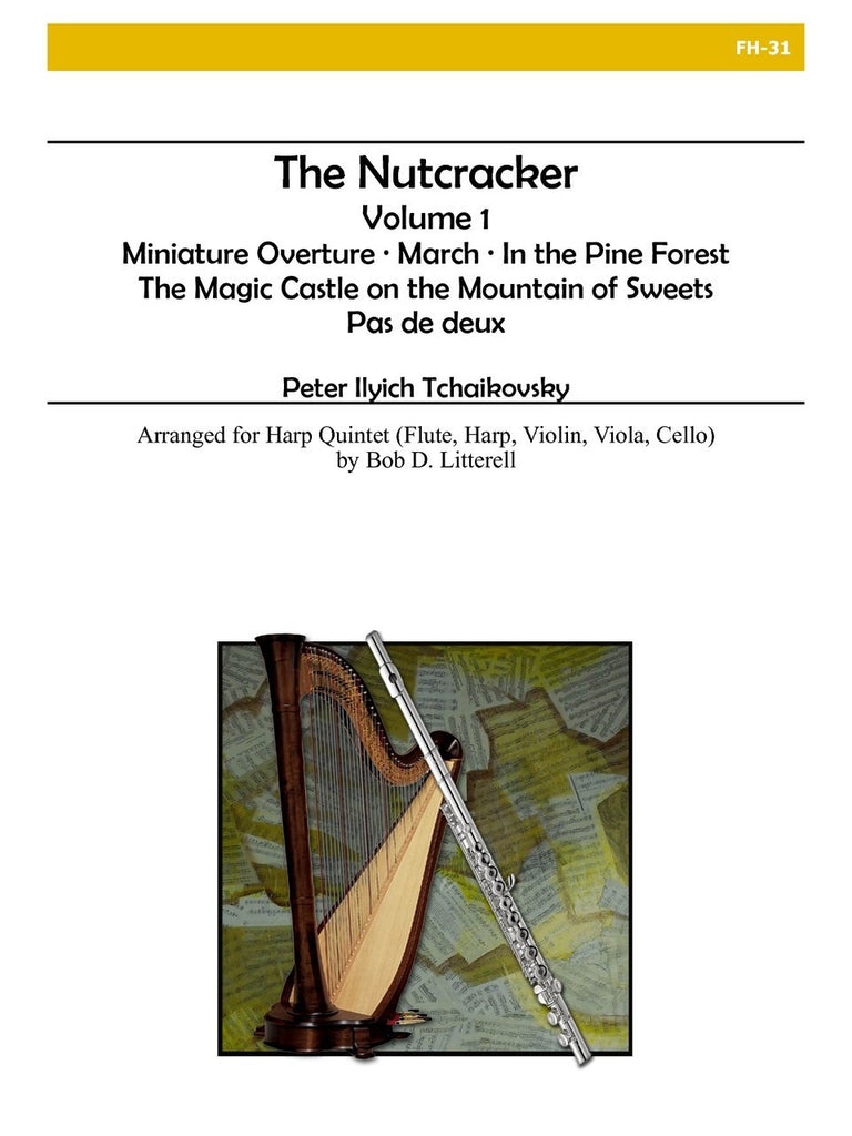 Tchaikovsky - The Nutcracker, Volume 1 (Harp Quintet) - FH31