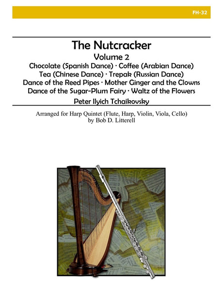 Tchaikovsky - The Nutcracker, Volume 2 (Harp Quintet) - FH32