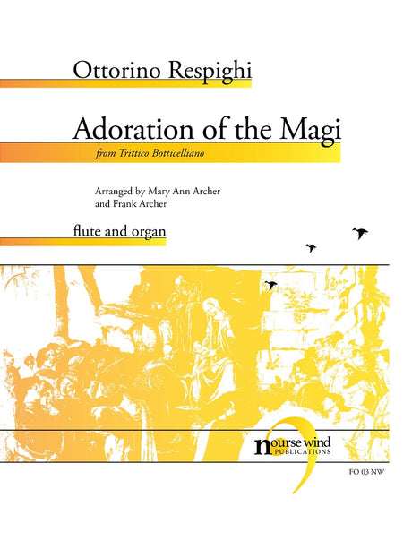 Respighi (arr. Archer) - Adoration of the Magi for Flute and Organ - FO03NW