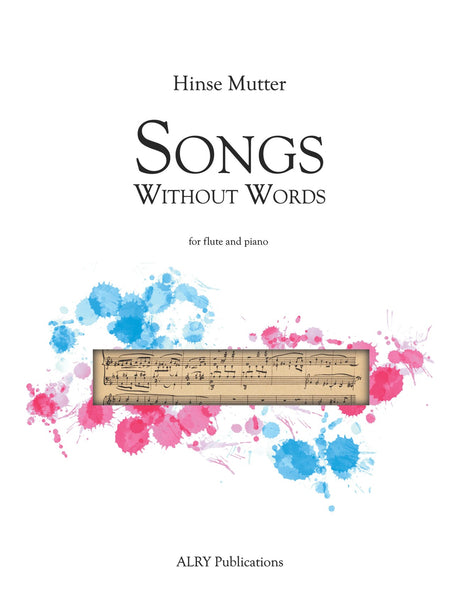 Mutter - Songs Without Words for Flute and Piano - FP131